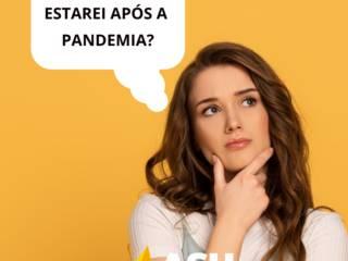 Como eu estarei pós pandemia?
