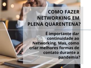 Como fazer networking na pandemia?