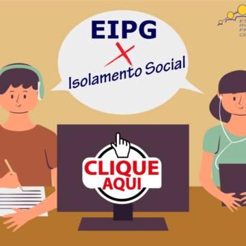 EIPG X Isolamento Social