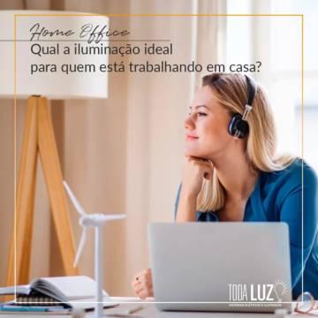 Home Office • Qual a iluminação ideal para quem está trabalhando em casa?