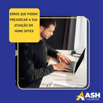 Erros que podem prejudicar a sua atuação em home office