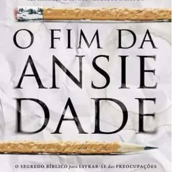Comprar o produto de O FIM DA ANSIEDADE em A Classificar pela empresa Kemuel - livraria cristã em Jundiaí, SP por Solutudo