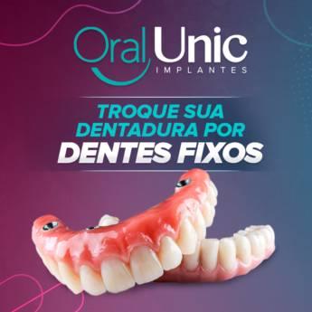 Comprar produto Dentadura fixa - Agende sua avaliação em Odontologia pela empresa Oral Unic Implantes Botucatu em Botucatu, SP