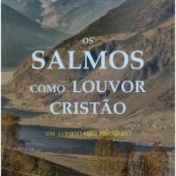 Comprar o produto de Os Salmos como louvor cristão em Livros Evangélicos em Jundiaí, SP por Solutudo