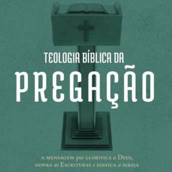 Comprar o produto de TEOLOGIA BÍBLICA DA PREGAÇÃO em A Classificar em Jundiaí, SP por Solutudo