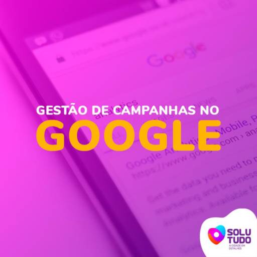 Comprar o produto de Solutudo – Gestão de Campanhas no Google em Outros pela empresa Solutudo Bauru em Bauru, SP por Solutudo