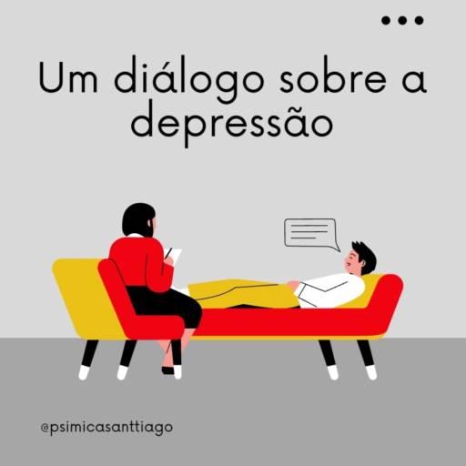 Um Diálogo Sobre a Depressão por Psicóloga Micarla