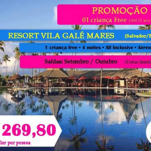 Resort Vila Galé Mares Salvador BA em Americana, SP por Poltrona 1 Turismo - Nova Odessa