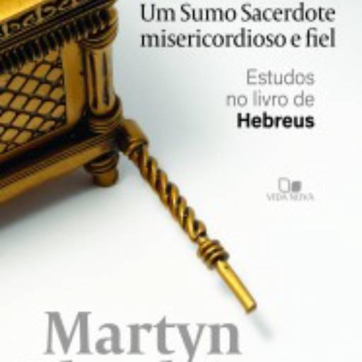 Um Sumo Sacerdote misericordioso e fiel em Jundiaí, SP por Kemuel - livraria cristã
